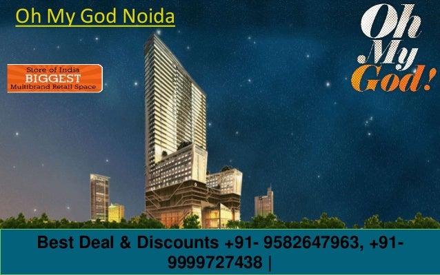 Best Deal & Discounts +91- 9582647963, +91- 9999727438 | Oh My God Noida