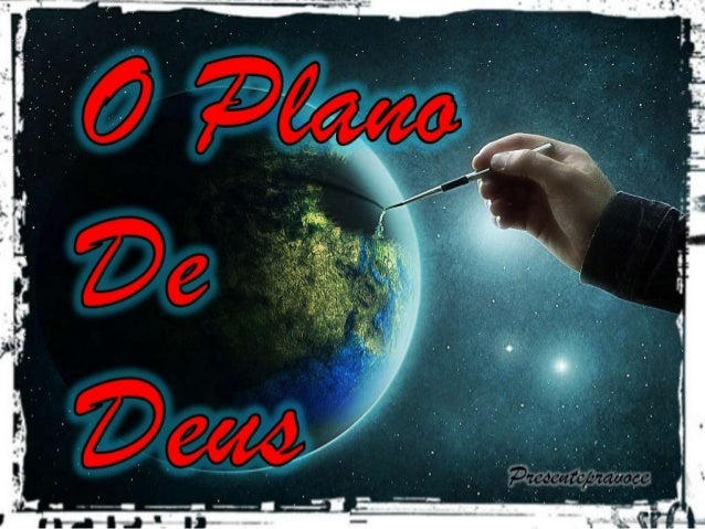 O plano de Deus Segundo o Plano da Criação, de Salvação e Redenção em Deus Pai, Deus Filho e Deus Espírito Santo Pe. Ricar...