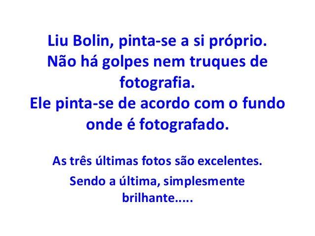 Liu Bolin, pinta-se a si próprio.  Não há golpes nem truques de  fotografia.  Ele pinta-se de acordo com o fundo  onde é f...