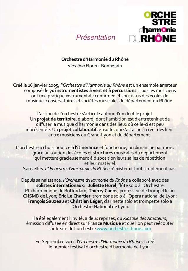 Bilanartistiqueaufildessaisons  Présentation Orchestred'HarmonieduRhône direction FlorentBonnetain  Créé le16ja...