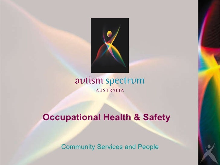 Occupational Health & Safety Community Services and People