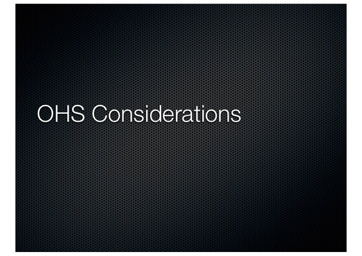 OHS Considerations