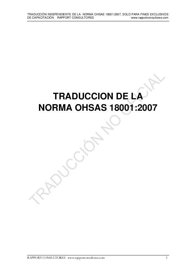 TRADUCCIÓN INDEPENDIENTE DE LA NORMA OHSAS 18001:2007, SOLO PARA FINES EXCLUSIVOS DE CAPACITACIÓN RAPPORT CONSULTORES www....