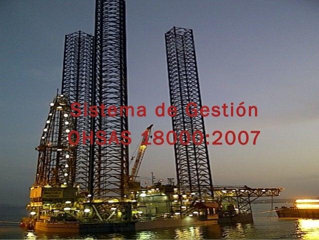 Sistema de Gestión OHSAS 18000:2007