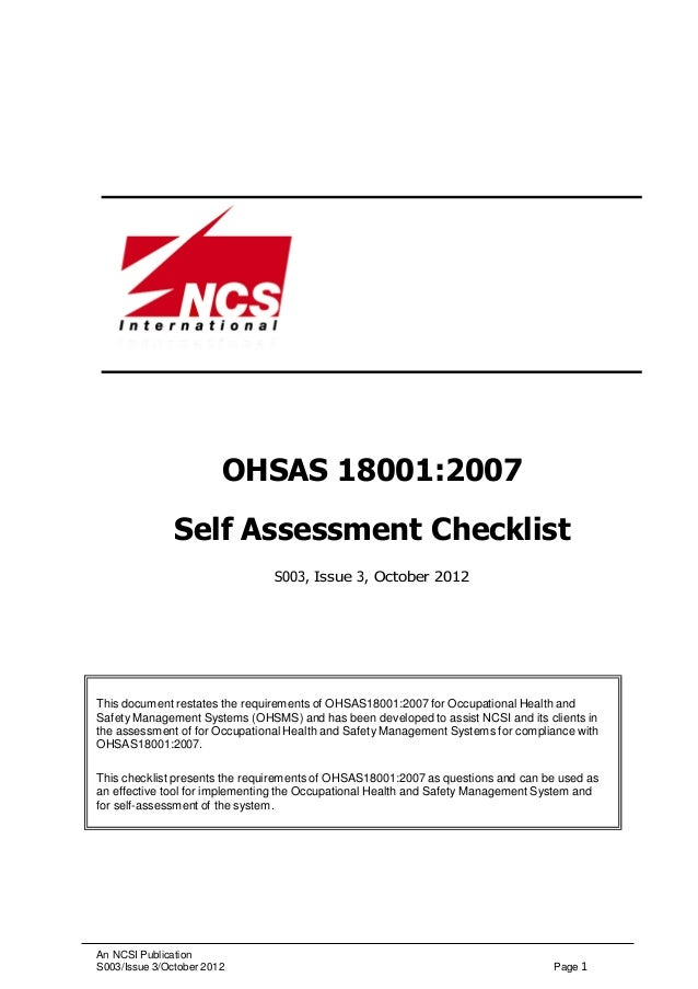ohsas 18001 self assessment Learn about the differences between iso 45001 and ohsas 18001  internal  audits and risk assessment results should be openly shared with workers and.