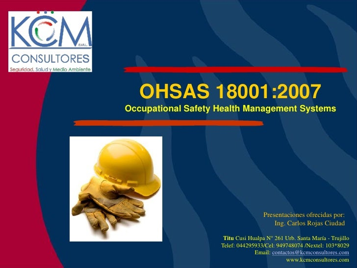 OHSAS 18001:2007 Occupational Safety Health Management Systems                                          Presentaciones ofr...