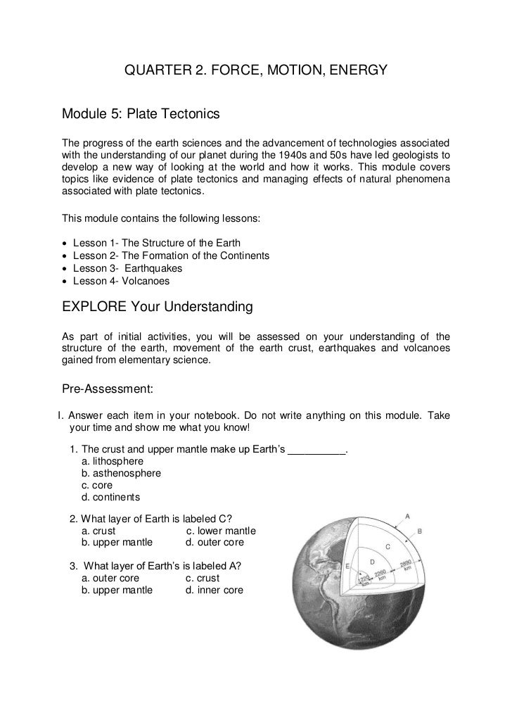 QUARTER 2. FORCE, MOTION, ENERGYModule 5: Plate TectonicsThe progress of the earth sciences and the advancement of technol...