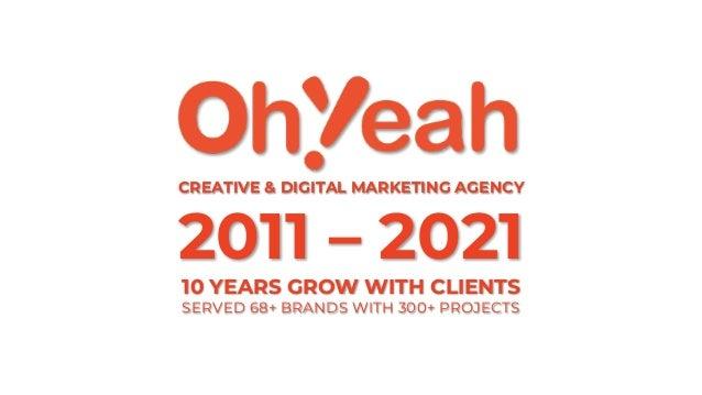 OhYeah Communications - Creative & Digital Marketing Agency Slide 2