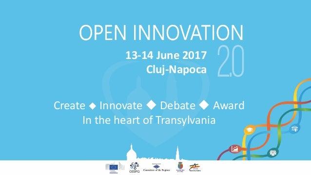 13-14June2017 Cluj-Napoca Createu Innovateu Debateu Award IntheheartofTransylvania