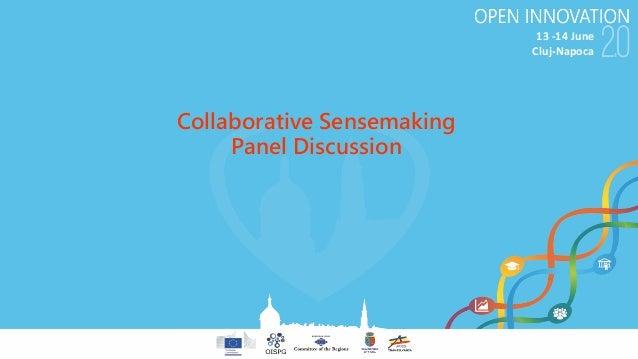 13-14June Cluj-Napoca Collaborative Sensemaking Panel Discussion