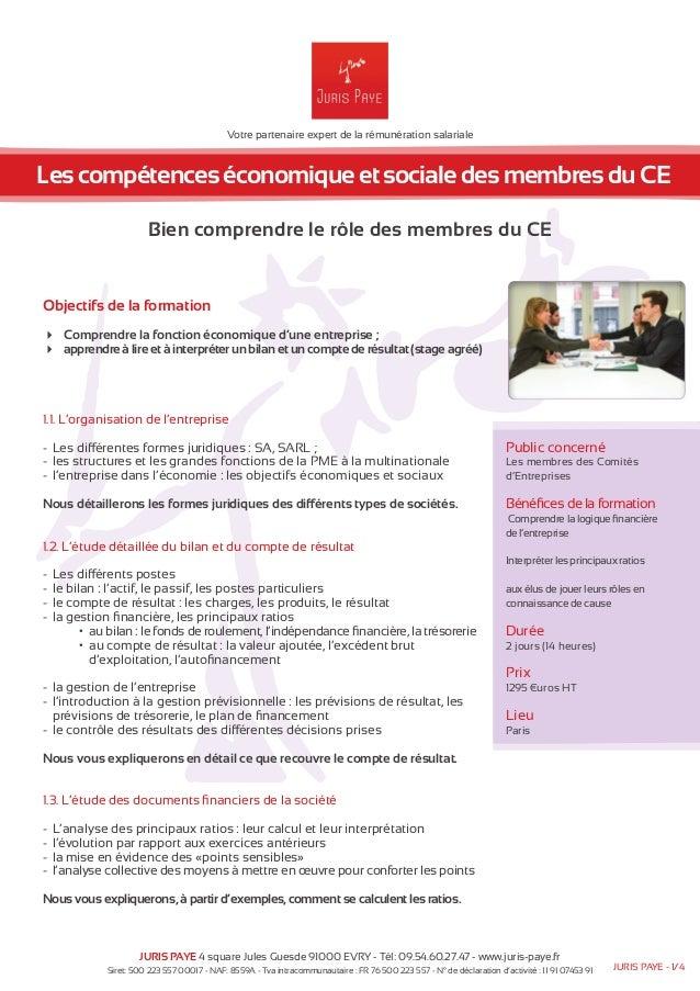Votre partenaire expert de la rémunération salariale  Les compétences économique et sociale des membres du CE  Bien compre...