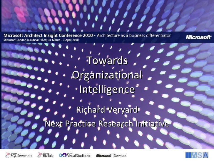 Richard Veryard Next Practice Research Initiative Towards Organizational Intelligence
