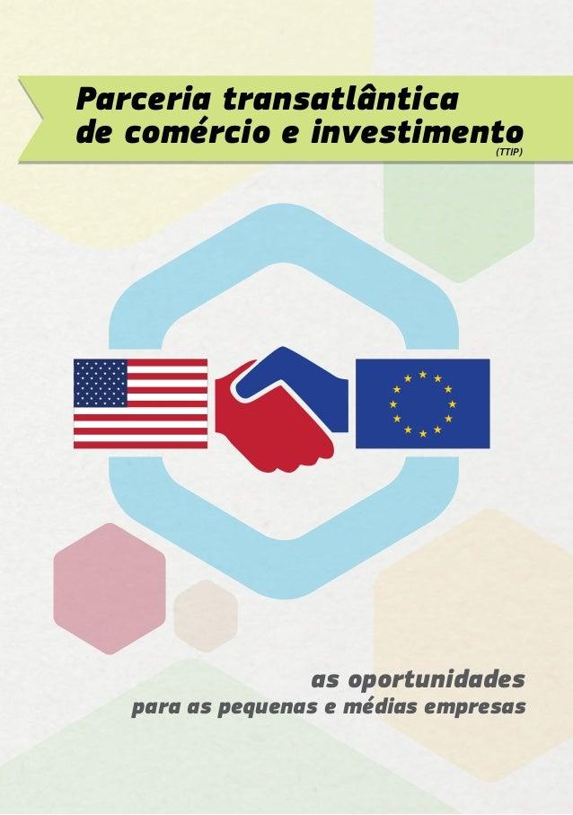 as oportunidades para as pequenas e médias empresas Parceria transatlântica de comércio e investimento(TTIP)