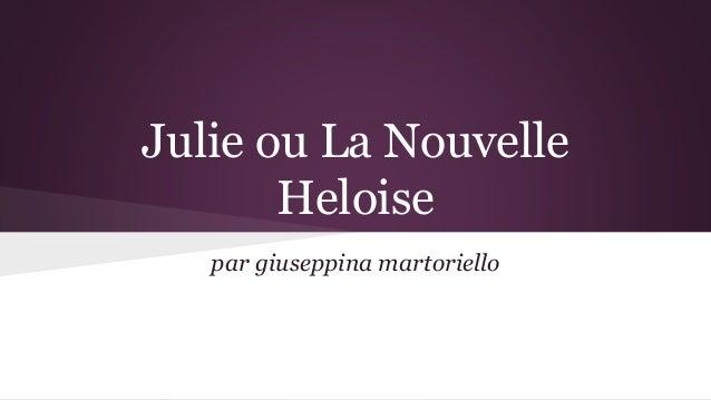 Julie ou La Nouvelle Heloise par giuseppina martoriello