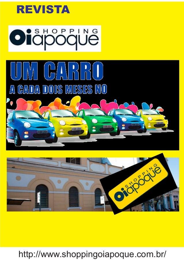 REVISTAhttp://www.shoppingoiapoque.com.br/