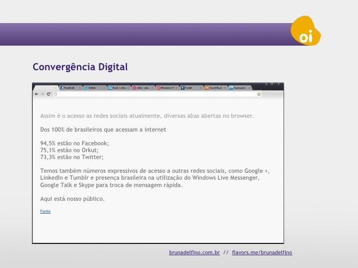 Convergência Digital . Redes Sociais . Site Agregador . Diga Oi . Oi Slide 3