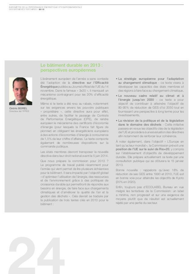 Baromètre de la Performance ÉnergÉtique et environnementaledes Bâtiments tertiaires / 2012                         Le bâti...