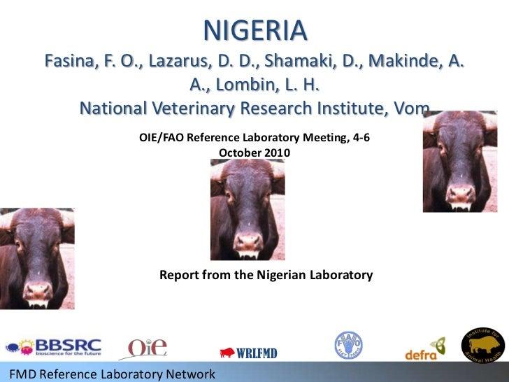 NIGERIA     Fasina, F. O., Lazarus, D. D., Shamaki, D., Makinde, A.                         A., Lombin, L. H.         Nati...