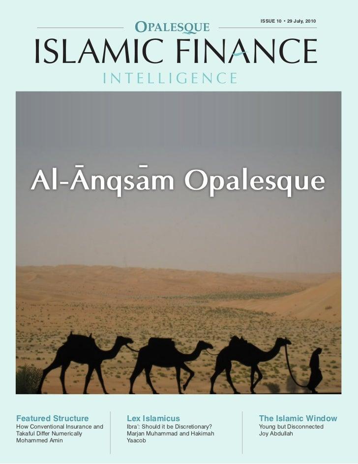 OPALESQUE ISLAMIC FINANCE INTELLIGENCE                                                            ISSUE 10 • 29 July, 2010...
