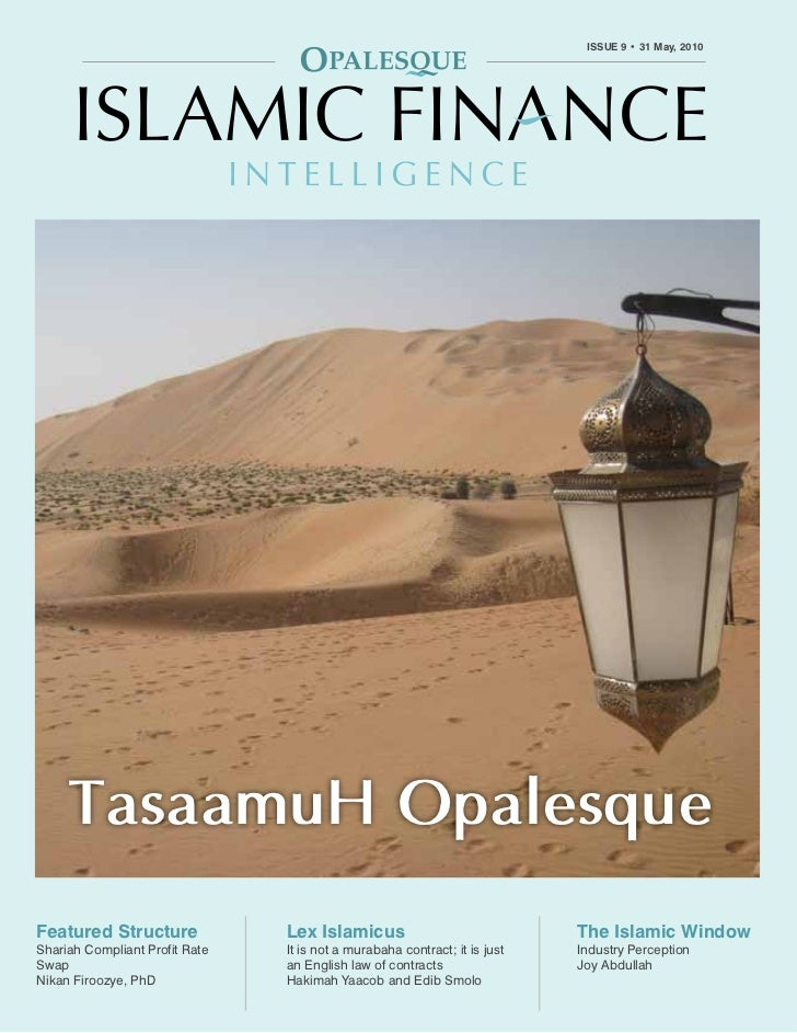 OPALESQUE ISLAMIC FINANCE INTELLIGENCE                                                                   ISSUE 9 • 31 May,...