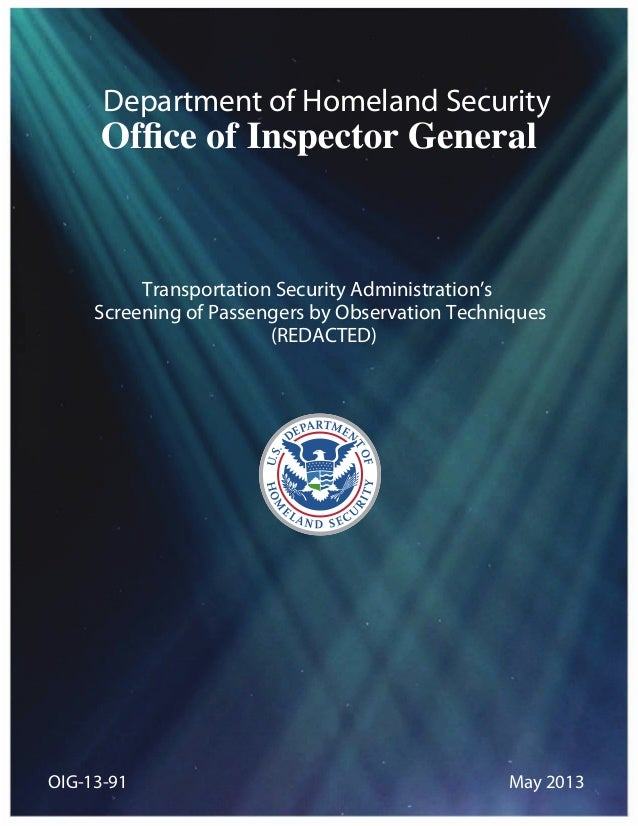Department of Homeland SecurityTransportation Security Administration's Screening of Passengers by Observation Techniques ...