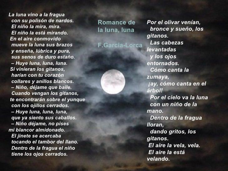 La luna vino a la fragua   con su polisón de nardos.   El niño la mira, mira.   El niño la está mirando. En el aire con...