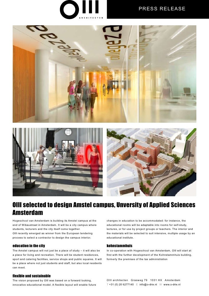 PRESS REL EASE     OIII selected to design Amstel campus, Unversity of Applied Sciences Amsterdam Hogeschool van Amsterdam...