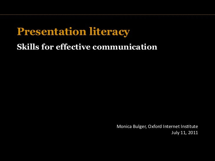 Presentation literacySkills for effective communication                   TITLE                           Monica