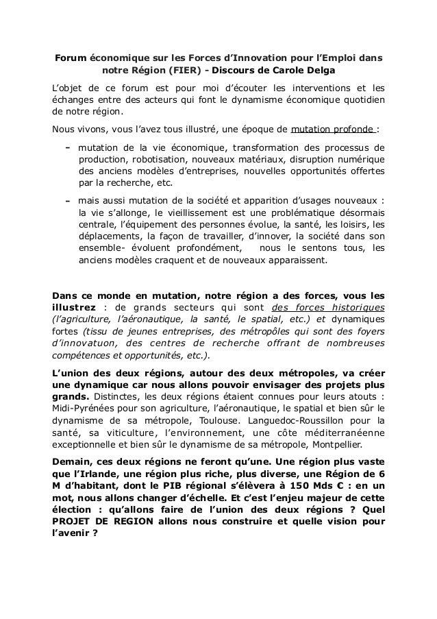 Forum économique sur les Forces d'Innovation pour l'Emploi dans notre Région (FIER) - Discours de Carole Delga L'objet de ...