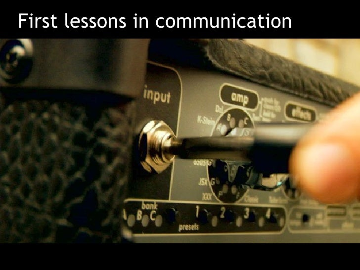 First lessons in communication