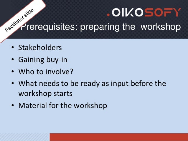 Oikosofy - The User Story mapping workshop - facilitator's guide Slide 2