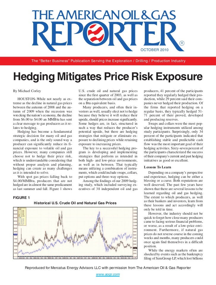 """OCTOBER 2010             The """"Better Business"""" Publication Serving the Exploration / Drilling / Production IndustryHedging..."""