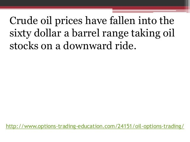 Options trading on oil