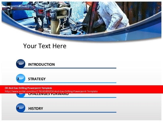 Oil and gas drilling powerpoint template facilisi 3 your text here 1 introduction strategy oil and gas drilling powerpoint template toneelgroepblik Gallery