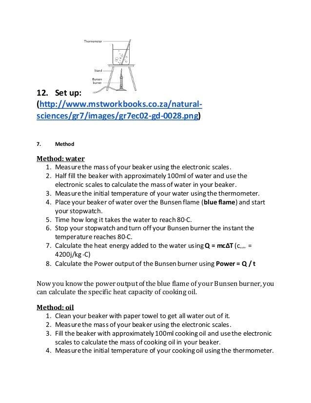 specifics heat capacity used method of mixtures The specific heat capacity of metals every substance has a definite specific heat capacity investigation you use the method of mixtures and the principle of.