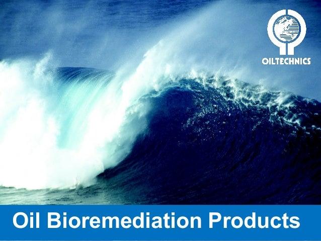 Oil Bioremediation Products