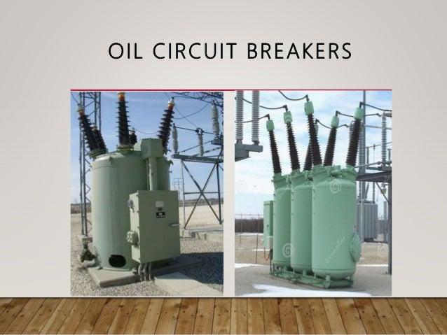 Circuit Breakers And Types Of Circuit Breakersoil Circuit Breaker And