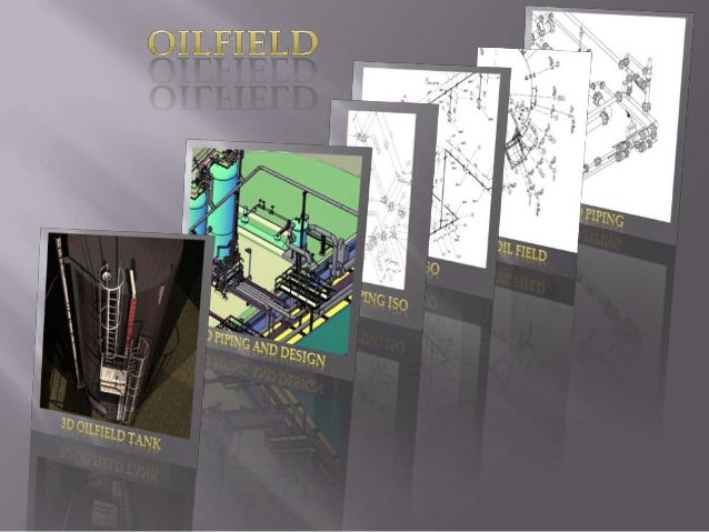 OILFIELD PRESENTATION