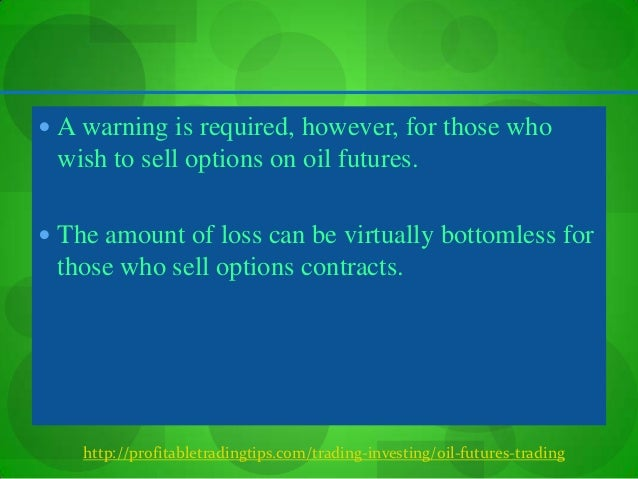 How to trade options on oil futures