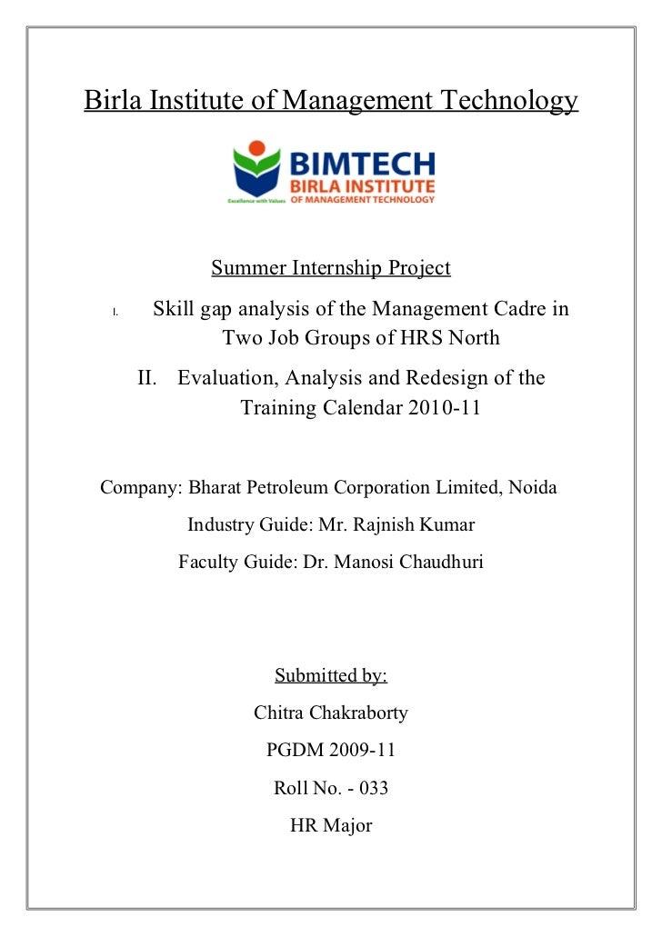 Birla Institute of Management Technology               Summer Internship Project  I.    Skill gap analysis of the Manageme...