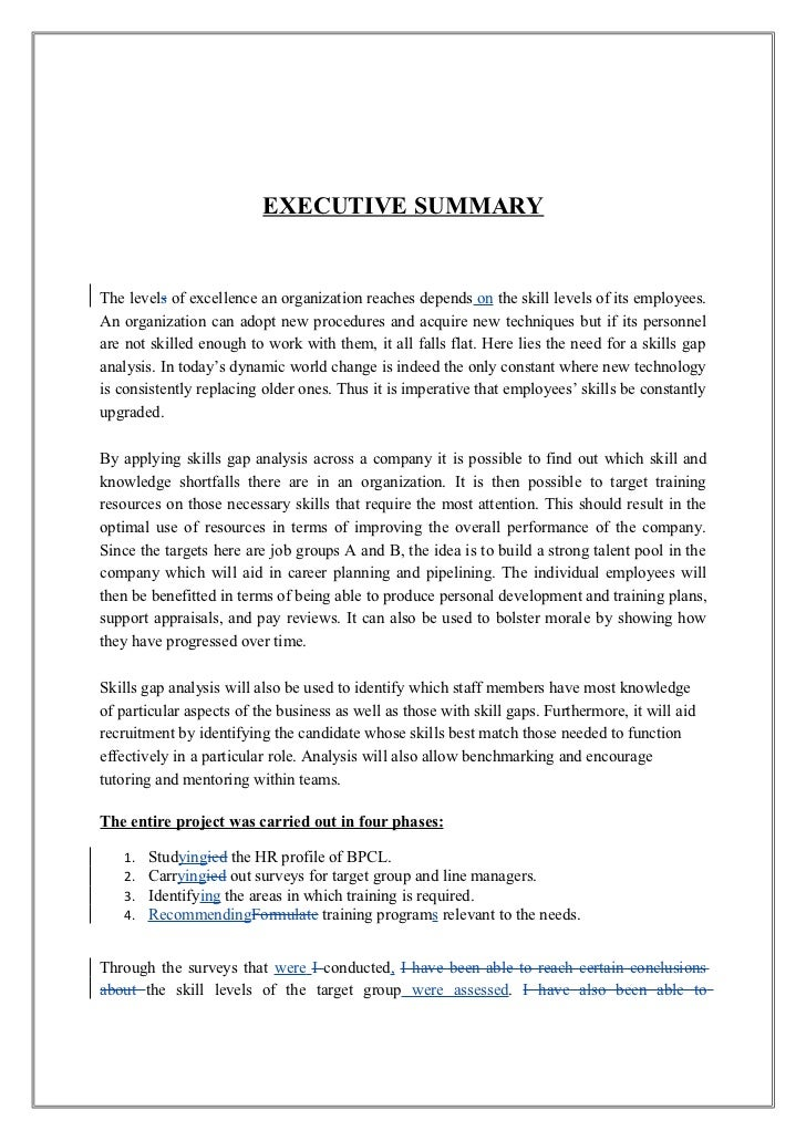 EXECUTIVE SUMMARYThe levels of excellence an organization reaches depends on the skill levels of its employees.An organiza...