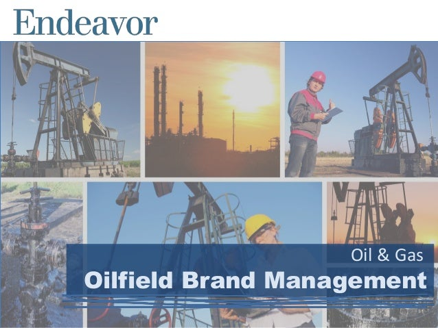 Oilfield Brand Management Oil & Gas