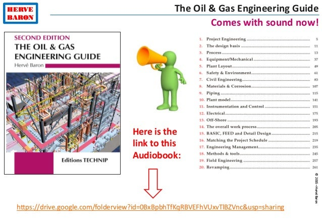 ©2015–HervéBaron HERVE BARON ©2015–HervéBaron HERVE BARON The Oil & Gas Engineering Guide Comes with sound now! https://dr...