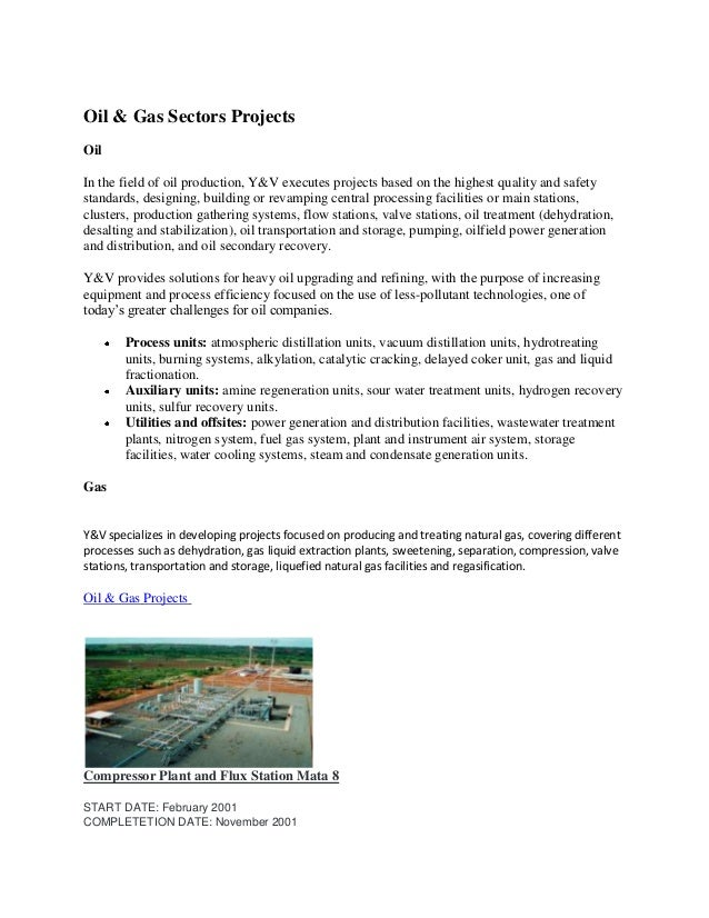 Oil & Gas Sectors Projects Oil In the field of oil production, Y&V executes projects based on the highest quality and safe...