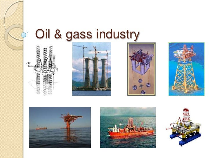 Oil & gass industry