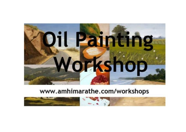 What are the contents of this workshop? Each session of this workshop will have theory explanation and painting demonstrat...