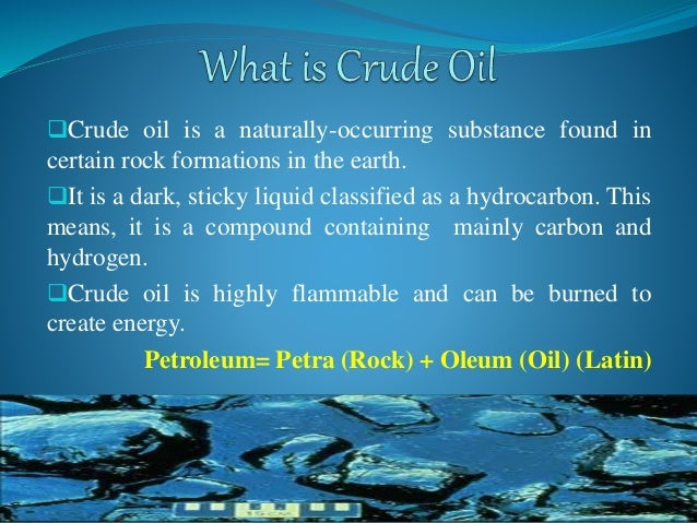 Oil was formed from the remains of animals and plants that lived millions of years ago in a marine (water) environment bef...