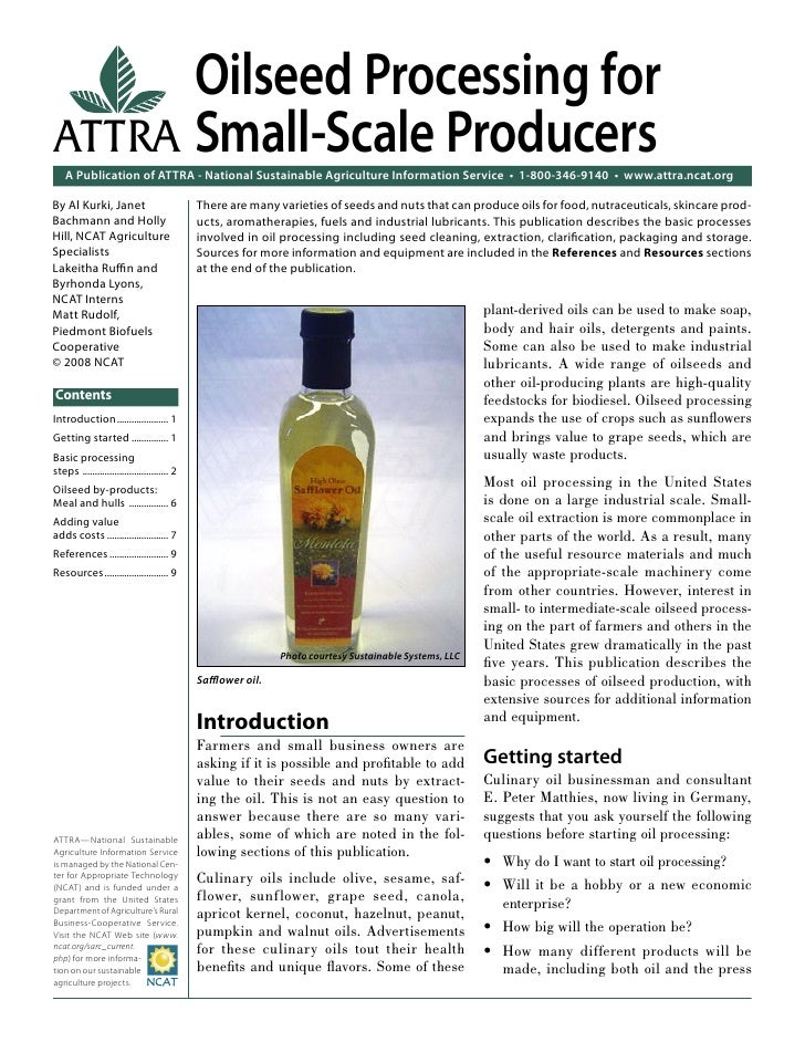 Oilseed Processing forATTRA Small-Scale Producers    A Publication of ATTRA - National Sustainable Agriculture Information...