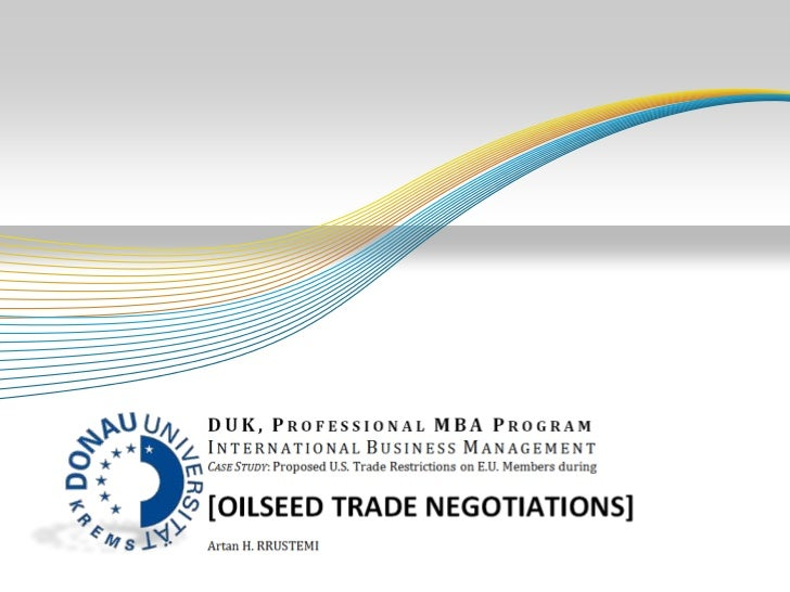 Introduction to Oilseed Trade Negotiations              Soybean trade negotiations between U.S. and EU marked a           ...