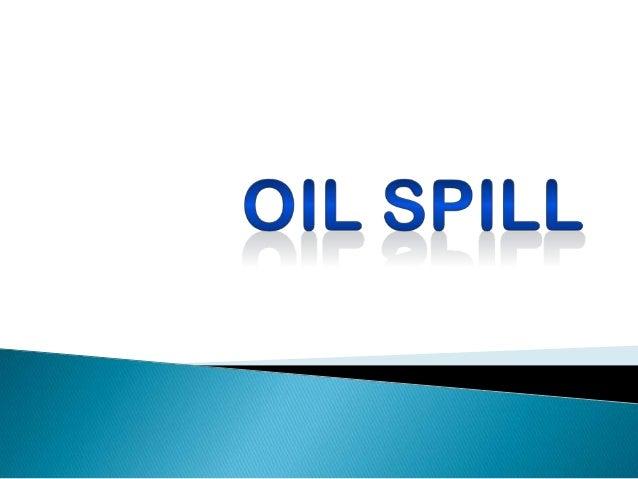 Oil spill ppt